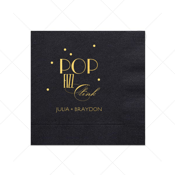 Pop Fizz Clink Napkin | Custom Black Cocktail Napkin with Shiny 18 Kt Gold Foil will add that special attention to detail that cannot be overlooked.