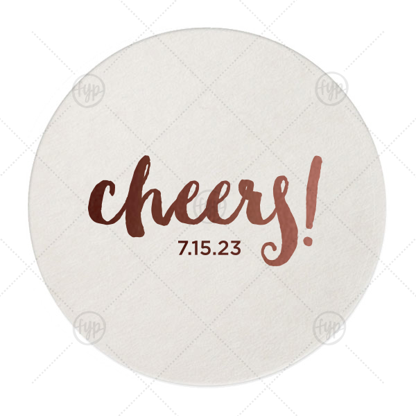 Cheers! Coaster | Personalize this festive coaster with your wedding date for a trendy addition to your reception bar. The cute hand lettered font is great for engagement parties, rehearsal dinners and weddings!