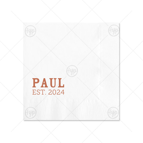 Birthday Est Napkin | Our custom White 4-ply Cocktail Napkin with Satin Copper Penny Foil will add that special attention to detail that cannot be overlooked.