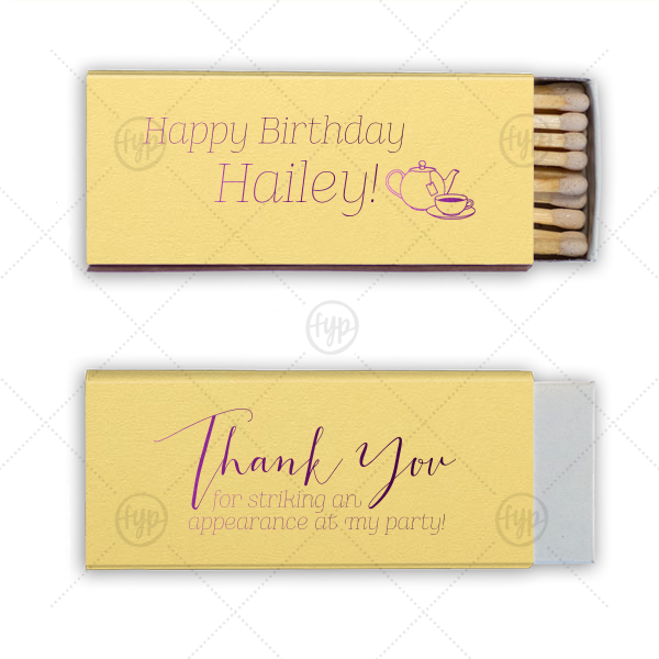Tea Thank You Match | Say thank you with custom matches! Send guests home with personalized party favors they can use over and over again. Add your name and select paper and foil colors to match your theme. Our hand lettered calligraphy font and Tea Pot clipart will complement your tea party birthday party beautifully.