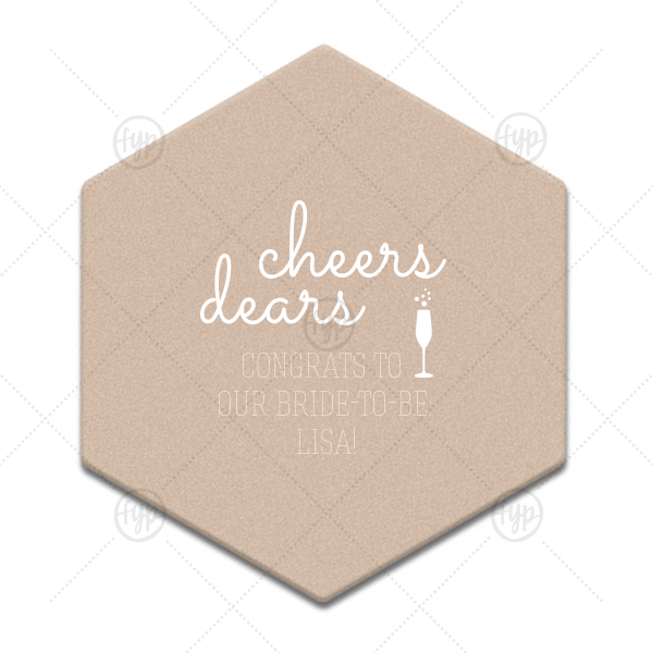 Cheers Dears Coaster | Our beautiful custom Kraft w/ Blush back Hexagon Coaster with Matte White Foil Color has a Single flute graphic and is good for use in Drinks, Holiday, Wedding themed parties and will add that special attention to detail that cannot be overlooked.