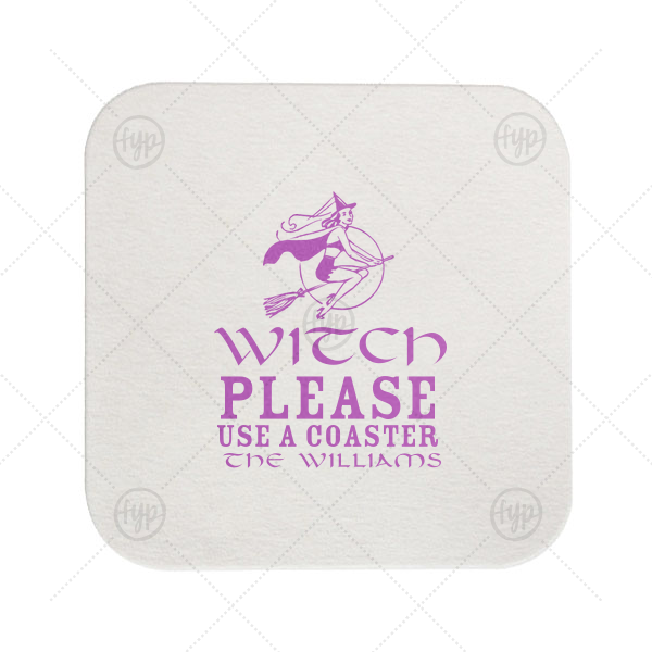 Witch Please Coaster | Our beautiful custom Black with Silver back Deco Coaster with Satin Plum Foil Color has a Sexy Witch graphic and is good for use in Halloween themed parties and can be personalized to match your party's exact theme and tempo.
