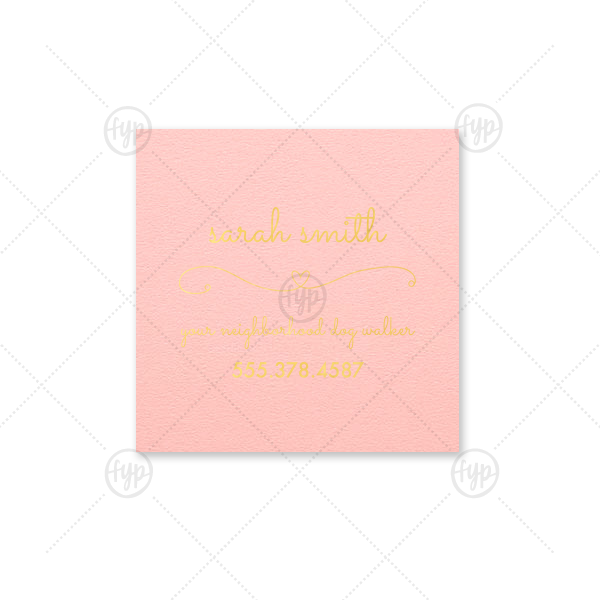 ForYourParty's personalized Poptone Ballet Pink Square Calling Card with Shiny Gold Foil has a Simple Heart Flourish graphic and is good for every day use or to pass out at a special event.