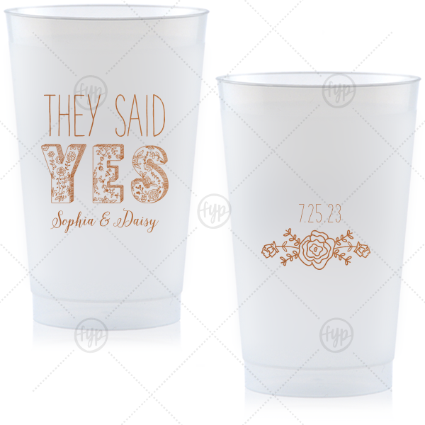 ForYourParty's elegant Copper Ink 24 oz Frost Flex Cup with Copper Ink Cup Ink Colors has a Yes 2 graphic and a Rose Accent graphic and is good for use in Wedding, Floral themed parties and will impress guests like no other. Make this party unforgettable.