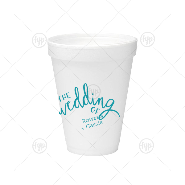 Our custom Matte Teal/Peacock Ink 12 oz Foam Cup with Matte Teal/Peacock Ink Cup Ink Colors has a The Wedding Of graphic and a Better Together graphic and is good for use in Romantic, Wedding themed parties and couldn't be more perfect. It's time to show off your impeccable taste.