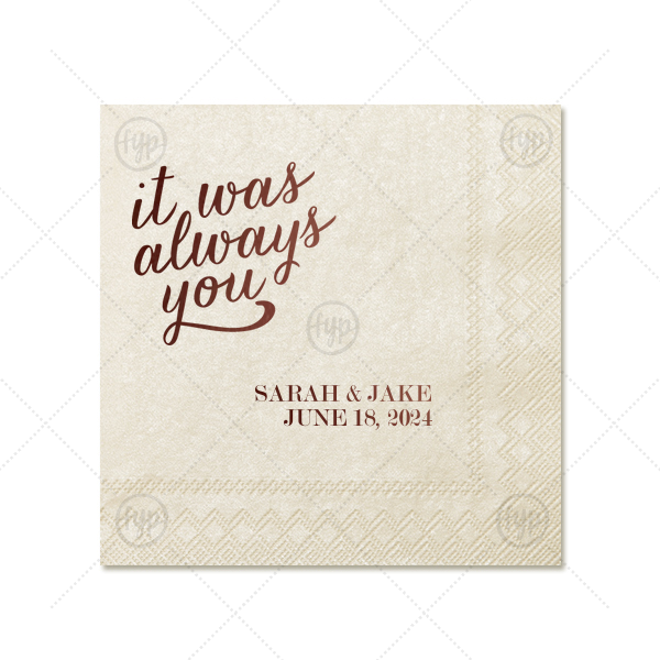 Always You Napkin