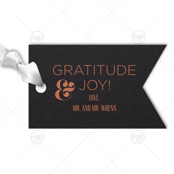 Gratitude and Joy Tag | Our custom Natural Black Double Point Gift Tag with Satin Copper Penny Foil will give your party the personalized thank you every guest desires.