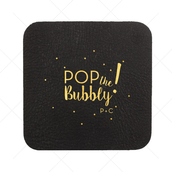 Pop the Bubbly Coaster
