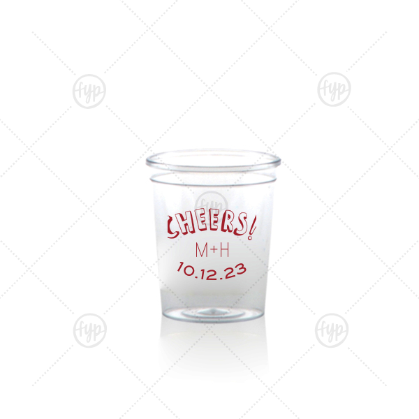 Cheers Shot Glass | Our custom Matte Lipstick Red Ink Plastic Shot Glass with Matte Lipstick Red Ink Print Color has a Cheers graphic and is good for use in Words, Drinks themed parties and will impress guests like no other. Make this party unforgettable.