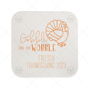 Gobble Till You Wobble Coaster