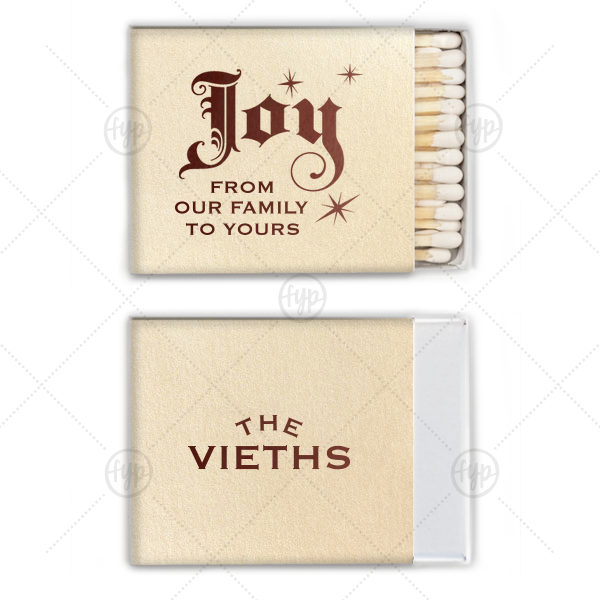 Joy Match | Custom Stardream Ivory Riviera Matchbox with Shiny Merlot Foil Color and Shiny Leaf Foil Color has a Joy graphic and is good for use in Delphine themed parties and can be personalized to match your party's exact theme and tempo.