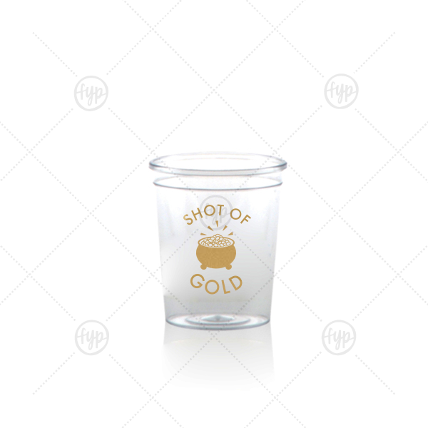 Shot of Gold Shot Glass | Personalized Gold Ink Plastic Shot Glass with Gold Ink Cup Ink Colors has a Pot O Gold graphic and is good for use in Holiday, St. Patricks Day themed parties and will make your guests swoon. Personalize your party's theme today.