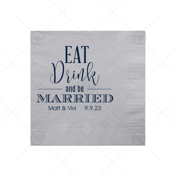 Eat Drink Be Married Napkin