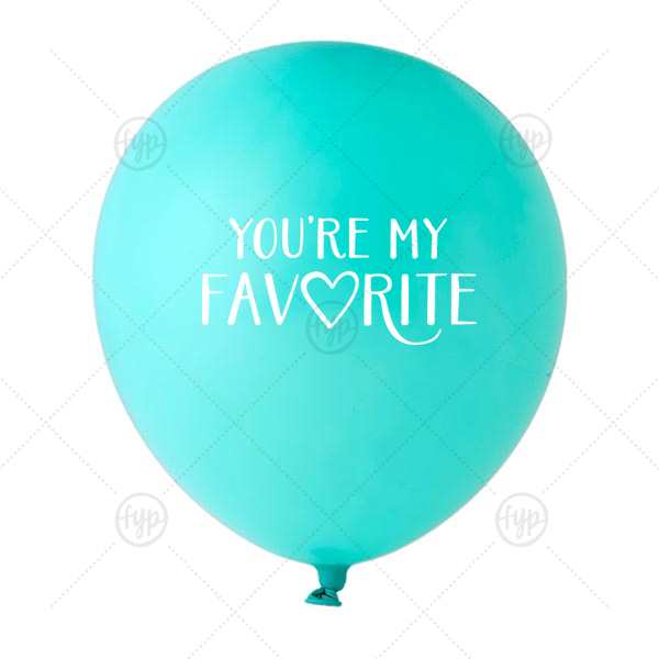 My Favorite Balloon | ForYourParty's elegant Tiffany Designer Balloon with White Ink Ink Color has a You're my favorite graphic and is good for use in Words, Bridal Shower themed parties and will look fabulous with your unique touch. Your guests will agree!