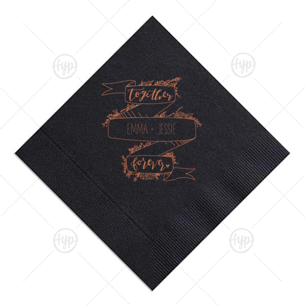 ForYourParty's chic Sky Blue Cocktail Napkin with Satin Copper Penny Foil Color has a Together Forever Banner graphic and is good for use in Words themed parties and are a must-have for your next event—whatever the celebration!