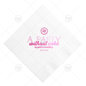 Party Without Cake Napkin