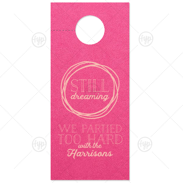Partied Too Hard Door Hanger | Custom Poptone Fuschia Door Hanger with Matte Pastel Pink Foil Color has a Circle Doodle Frame graphic and is good for use in Frames themed parties and couldn't be more perfect. It's time to show off your impeccable taste.