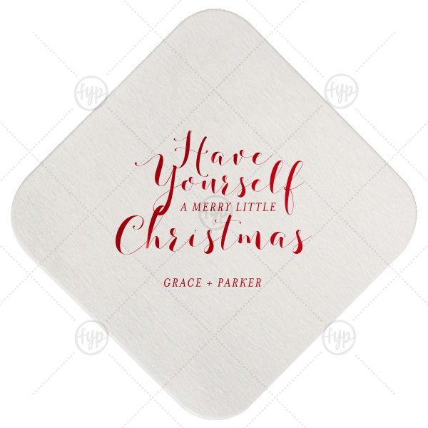 Have Yourself A Merry Little Christmas Coaster